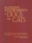Nutrient Requirements of Dogs and Cats - Book