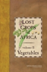 Lost Crops of Africa : Volume II: Vegetables - Book