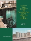 Safety and Security of Commercial Spent Nuclear Fuel Storage : Public Report - eBook