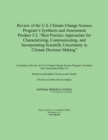 "Review of the U.S. Climate Change Science Program's Synthesis and Assessment Product 5.2, ""Best Practice Approaches for Characterizing, Communicating, and Incorporating Scientific Uncertainty in Clima - eBook"