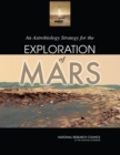 An Astrobiology Strategy for the Exploration of Mars - eBook