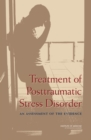 Treatment of Posttraumatic Stress Disorder : An Assessment of the Evidence - eBook