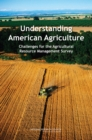 Understanding American Agriculture : Challenges for the Agricultural Resource Management Survey - eBook