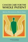 Cancer Care for the Whole Patient : Meeting Psychosocial Health Needs - eBook