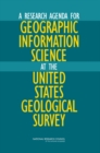 A Research Agenda for Geographic Information Science at the United States Geological Survey - eBook
