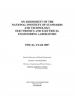 An Assessment of the National Institute of Standards and Technology Electronics and Electrical Engineering Laboratory : Fiscal Year 2007 - eBook