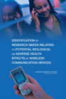 Identification of Research Needs Relating to Potential Biological or Adverse Health Effects of Wireless Communication Devices - eBook