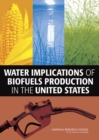Water Implications of Biofuels Production in the United States - eBook