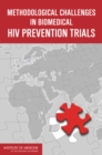 Methodological Challenges in Biomedical HIV Prevention Trials - eBook