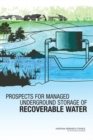 Prospects for Managed Underground Storage of Recoverable Water - eBook
