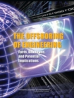The Offshoring of Engineering : Facts, Unknowns, and Potential Implications - eBook