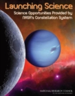 Launching Science : Science Opportunities Provided by NASA's Constellation System - Book