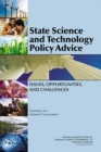 State Science and Technology Policy Advice : Issues, Opportunities, and Challenges: Summary of a National Convocation - eBook