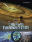 Origin and Evolution of Earth : Research Questions for a Changing Planet - eBook