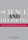 Science and Decisions : Advancing Risk Assessment - eBook