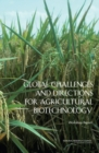 Global Challenges and Directions for Agricultural Biotechnology : Workshop Report - eBook