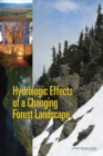 Hydrologic Effects of a Changing Forest Landscape - eBook
