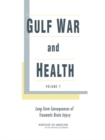 Gulf War and Health : Volume 7: Long-Term Consequences of Traumatic Brain Injury - eBook