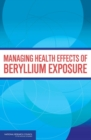 Managing Health Effects of Beryllium Exposure - eBook
