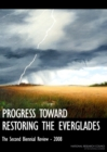 Progress Toward Restoring the Everglades : The Second Biennial Review - 2008 - eBook