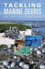 Tackling Marine Debris in the 21st Century - eBook