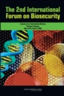 The 2nd International Forum on Biosecurity : Summary of an International Meeting - eBook