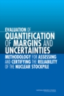 Evaluation of Quantification of Margins and Uncertainties Methodology for Assessing and Certifying the Reliability of the Nuclear Stockpile - eBook