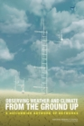 Observing Weather and Climate from the Ground Up : A Nationwide Network of Networks - eBook