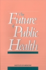 The Future of Public Health - eBook