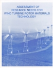 Assessment of Research Needs for Wind Turbine Rotor Materials Technology - eBook