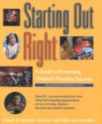 Starting Out Right : A Guide to Promoting Children's Reading Success - eBook