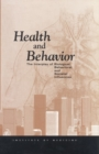 Health and Behavior : The Interplay of Biological, Behavioral, and Societal Influences - eBook