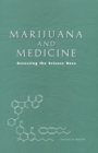 Marijuana and Medicine : Assessing the Science Base - eBook