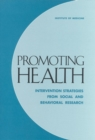 Promoting Health : Intervention Strategies from Social and Behavioral Research - eBook