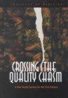 Crossing the Quality Chasm : A New Health System for the 21st Century - eBook