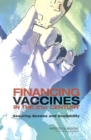 Financing Vaccines in the 21st Century : Assuring Access and Availability - eBook