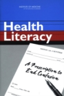 Health Literacy : A Prescription to End Confusion - eBook