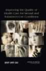 Improving the Quality of Health Care for Mental and Substance-Use Conditions - eBook