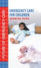Emergency Care for Children : Growing Pains - eBook