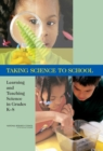 Taking Science to School : Learning and Teaching Science in Grades K-8 - eBook