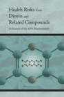 Health Risks from Dioxin and Related Compounds : Evaluation of the EPA Reassessment - eBook