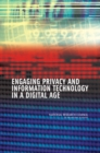 Engaging Privacy and Information Technology in a Digital Age - eBook
