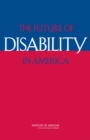 The Future of Disability in America - eBook