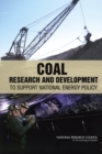 Coal : Research and Development to Support National Energy Policy - eBook