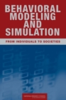 Behavioral Modeling and Simulation : From Individuals to Societies - eBook