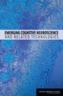 Emerging Cognitive Neuroscience and Related Technologies - eBook