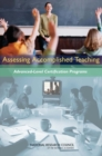 Assessing Accomplished Teaching : Advanced-Level Certification Programs - eBook