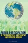 Public Participation in Environmental Assessment and Decision Making - eBook