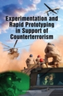 Experimentation and Rapid Prototyping in Support of Counterterrorism - eBook