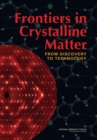 Frontiers in Crystalline Matter : From Discovery to Technology - eBook
